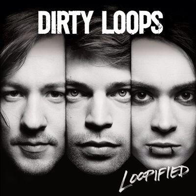 Dirty_Loops01