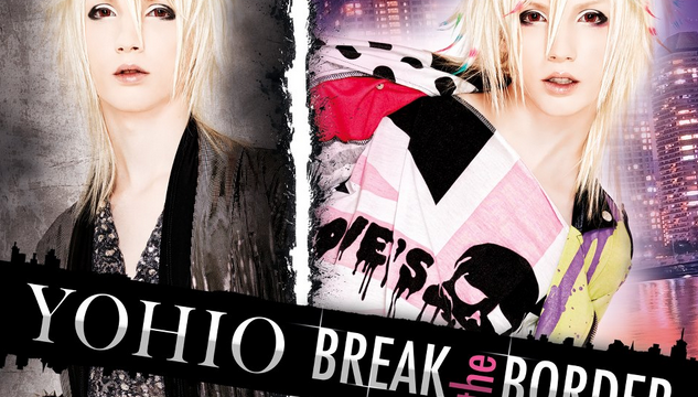 写真:YOHIO BREAK BORDER