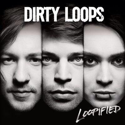 Dirty_Loops01